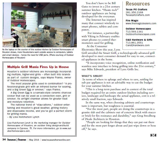 "Sidebar with article ""What's Cooking Outside?"" article in the May 2014 issue of House and Home magazine of Houston. Part of a blog post by Outdoor Homescapes of Houston in which company owner Wayne Franks talks about how Houston outdoor kitchens are trending toward multiple grills and why. More at www.outdoorhomescapes.com/blog"